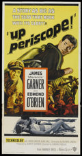 "Movie Posters:War, Up Periscope (Warner Brothers, 1959). Three Sheet (41"" X 81""). War.Starring James Garner, Edmond O'Brien, Andra Martin and ..."