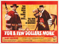 "Movie Posters:Western, For a Few Dollars More (United Artists, 1967). British Quad (30"" X 40"").. ..."