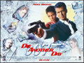 "Movie Posters:James Bond, Die Another Day (MGM, 2002). British Quad (30"" X 40"") DS Advance.James Bond.. ..."