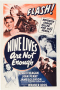 "Movie Posters:Mystery, Nine Lives Are Not Enough (Warner Brothers, 1941). One Sheet (27"" X 41""). Mystery.. ..."