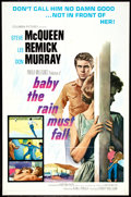 "Movie Posters:Drama, Baby the Rain Must Fall (Columbia, 1965). One Sheet (27"" X 41""). Drama.. ..."