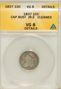 Bust Dimes, 1837 10C Cap Bust--Cleaned--VG8 ANACS. VG8 Details. JR-2. NGCCensus: (0/120). PCGS Population (2/124). Mintage: 359,500. N...