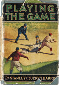 "Baseball Collectibles:Others, 1925 ""Playing the Game"" by Stanley (""Bucky"") Harris. ..."