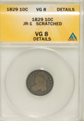 Bust Dimes, 1829 10C Small 10C--Scratched--VG8 ANACS. VG 8 Details. JR-1. NGCCensus: (4/241). PCGS Population (2/209). Mintage: 770,00...