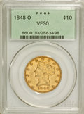 Liberty Eagles: , 1848-O $10 VF30 PCGS. PCGS Population (9/86). NGC Census: (4/149).Mintage: 35,850. Numismedia Wsl. Price for NGC/PCGS coin...