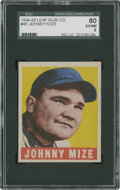 Baseball Cards:Singles (1940-1949), 1948-49 Leaf Johnny Mize #46 SGC 80 EX/NM 6....