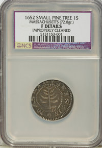 1652 SHILNG Pine Tree Shilling, Small Planchet--Improperly Cleaned--NCS. Fine Details....(PCGS# 24)