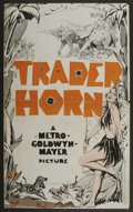 "Movie Posters:Adventure, Trader Horn (MGM, 1931). Pressbook (10.5"" X 17.5"") and PromotionalItems. Adventure. Starring Harry Carey, Edwina Booth, Dun...(Total: 3)"