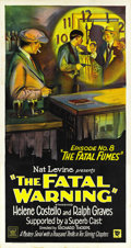 "Movie Posters:Mystery, The Fatal Warning (Mascot, 1929). Three Sheet (41"" X 81""). Episode8 -- ""The Fatal Fumes."" ..."