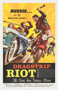 "Movie Posters:Drama, Dragstrip Riot (American International, 1958). One Sheet (27"" X41"").. ..."