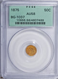 California Fractional Gold: , 1875 50C Indian Round 50 Cents, BG-1037, R.4, AU58 PCGS. PCGSPopulation (11/45). NGC Census: (0/7). (#10866)...