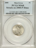 Errors, 2000 1C Lincoln Cent Struck on 2000-P Dime MS68 PCGS....