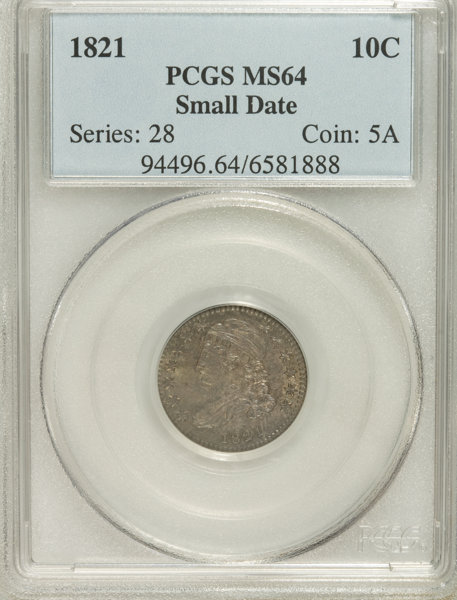 1821 10C Small Date MS64 PCGS  PCGS Population (2/1)  NGC