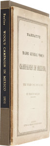 Books:First Editions, Francis Baylies. A Narrative of Major General Wool's Campaign inMexico in the Years 1846, 1847 & 1848. Albany: Litt...