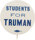 "Political:Pinback Buttons (1896-present), Harry S Truman: Key 1¾"" ""Students for Truman""...."