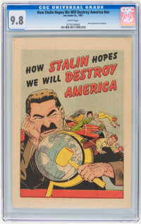 How Stalin Hopes We Will Destroy America #nn (Joe Lowe Co., 1951) CGC NM/MT 9.8 White pages
