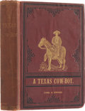 "Books:Non-fiction, Charles A. Siringo. A Texas Cow Boy. Chicago: Siringo& Dobson, 1886. Second edition, enlarged. With ""Copyrighte..."