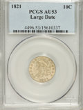 Bust Dimes: , 1821 10C Large Date AU53 PCGS. PCGS Population (8/107). NGC Census:(8/144). Mintage: 1,186,512. Numismedia Wsl. Price for ...