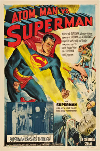 "Atom Man vs. Superman (Columbia, 1950). One Sheet (27"" X 41"") Chapter 9 -- ""Superman Crashes Through!&quo..."