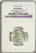 Washington Quarters: , 1932-D 25C --Improperly Cleaned--NGC. AU Details. NGC Census:(75/1426). PCGS Population (125/2465). Mintage: 436,800. Numis...