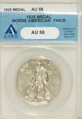 Commemorative Silver: , 1925 Medal Norse Thick Planchet AU58 ANACS. PCGS Population (18/611). (#9450)...