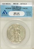 Commemorative Silver: , 1925 Medal Norse Thick Planchet MS60 ANACS. PCGS Population (2/609). (#9450)...