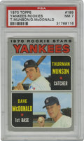 Baseball Cards:Singles (1970-Now), 1970 Topps Yankees Rookies T. Munson/D. McDonald #189 PSA NM 7. A fine rookie offering of the eventual pinstriper captain's...