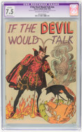 Golden Age (1938-1955):Religious, If the Devil Would Talk #nn (Roman Catholic Guild, 1950) CGCApparent VF- 7.5 Moderate (P) Off-white to white pages....