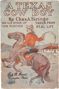 Books:Non-fiction, Charles A. Siringo. A Texas Cow Boy. New York: J. S.Ogilvie, [n.d.]. 12mo. 251pp plus several pages of ads. Color p...
