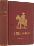 Books:Non-fiction, Charles A. Siringo. A Texas Cow Boy. Chicago and New York:Rand, McNally & Co., [1886]. Enlarged edition, later prin...