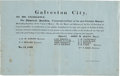 "Miscellaneous:Broadside, Broadside: ""Galveston City"" Honors French Admiral Baudin.One page, 15.5"" x 10"", May 14, 1839, ""Galveston City..."