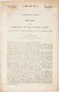 "Books:First Editions, Andrew Jackson. ""Condition of Texas"" 1836 Message to Houseof Representatives, Washington: Blair & Rives, printe..."