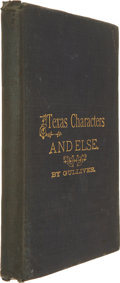 Books:Non-fiction, [Rev. James W. Hill]. Amateur Etchings of Texas Characters and Else, by Gulliver. Greenville, Texas: H. S. Ellis...
