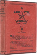 """Books:Signed Editions, Charles A. Siringo. A Lone Star Cowboy. Santa Fe: n.p.[self-published], 1919. Presumed first edition. Inscribed""""..."""