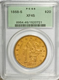 Liberty Double Eagles: , 1868-S $20 XF45 PCGS. PCGS Population (131/250). NGC Census:(240/907). Mintage: 837,500. Numismedia Wsl. Price for problem...