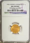 Commemorative Gold: , 1926 $2 1/2 Sesquicentennial--Improperly Cleaned--NGC. UNC Details.NGC Census: (28/6207). PCGS Population (115/9711). Mint...