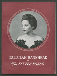 "Tallulah Bankhead in ""The Little Foxes"" (Program Publishing, 1940). Theater Programs (2) (Multiple Pages). Dra..."