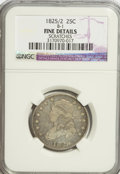 Bust Quarters: , 1825/2 25C --Scratches--NGC. Fine Details. B-1, R.5. NGC Census for the issue: (0/95). PCGS Population for the issue (2/16)...