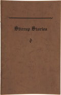 "Books:Fiction, [Justin Boots] Irvin ""Shorty"" Shope. Stirrup Stories. Fort Worth: Bunker Press, [n.d., ca. 1930]...."