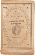 Books:Pamphlets & Tracts, United States Magazine and Democratic Review. Volume 6,Number 19. Washington, D.C., July 1839. 8vo. 176pp. Includes a h...