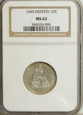 Seated Quarters, 1840 25C MS62 NGC....