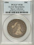 Early Half Dollars, 1806 50C 6 Over Inverted 6 VF20 PCGS....