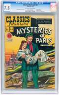 Golden Age (1938-1955):Classics Illustrated, Classics Illustrated #44 Mysteries of Paris - Original Edition(Gilberton, 1947) CGC VF- 7.5 Off-white to white pages....