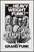 "Movie Posters:Rock and Roll, Get Down Grand Funk (Craddock Films, 1970). One Sheet (27"" X 41""). Rock and Roll.. ..."