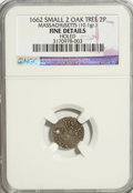 1662 2PENCE Massachusetts Oak Tree Twopence--Holed--NGC. Fine Details. 10.1 Grams. NGC Census: (0/27). PCGS Population (...