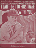 "Baseball Collectibles:Others, 1935 ""I Can't Get to First Base with You"" Lou Gehrig SheetMusic...."