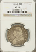 Bust Half Dollars: , 1822/1 50C VG10 NGC. NGC Census: (0/85). PCGS Population (0/82).Numismedia Wsl. Price for problem free NGC/PCGS coin in V...