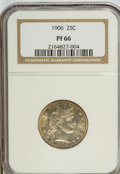 Proof Barber Quarters, 1906 25C PR66 NGC....