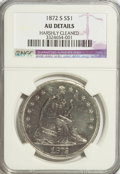 Seated Dollars, 1872-S $1 --Harshly Cleaned--NGC. AU Details....