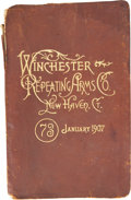 Miscellaneous:Catalogs, Rare Winchester Repeating Arms Company Catalogue No. 73, January1907....